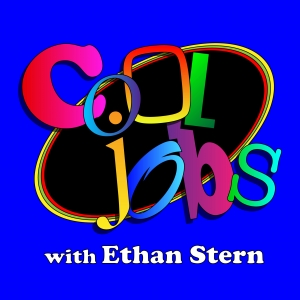 Cool Jobs with Ethan Stern