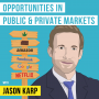 Artwork for Jason Karp – Opportunities in Public and Private Markets - [Invest Like the Best, EP.86]