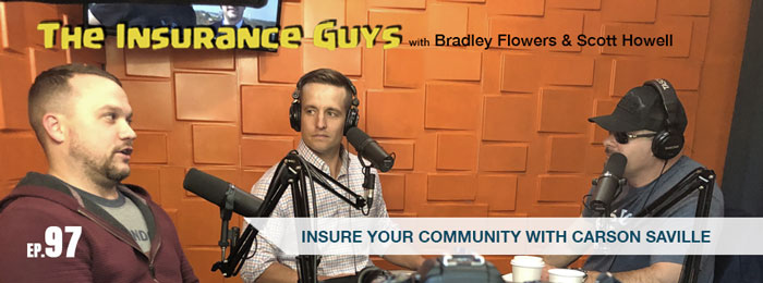 Carson Saville on Insurance Guys Podcast