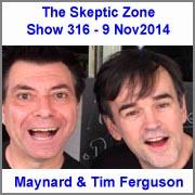 The Skeptic Zone #316 - 9.Nov.2014