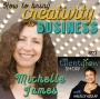 Artwork for 23: How to bring creativity to business with Michelle James on the TalentGrow Show