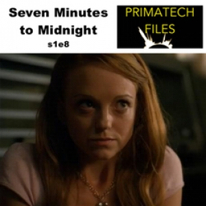 009 - S01E08 - Seven Minutes to Midnight/Issac's First Time