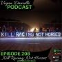 Artwork for 208: Kill Racing, Not Horses!