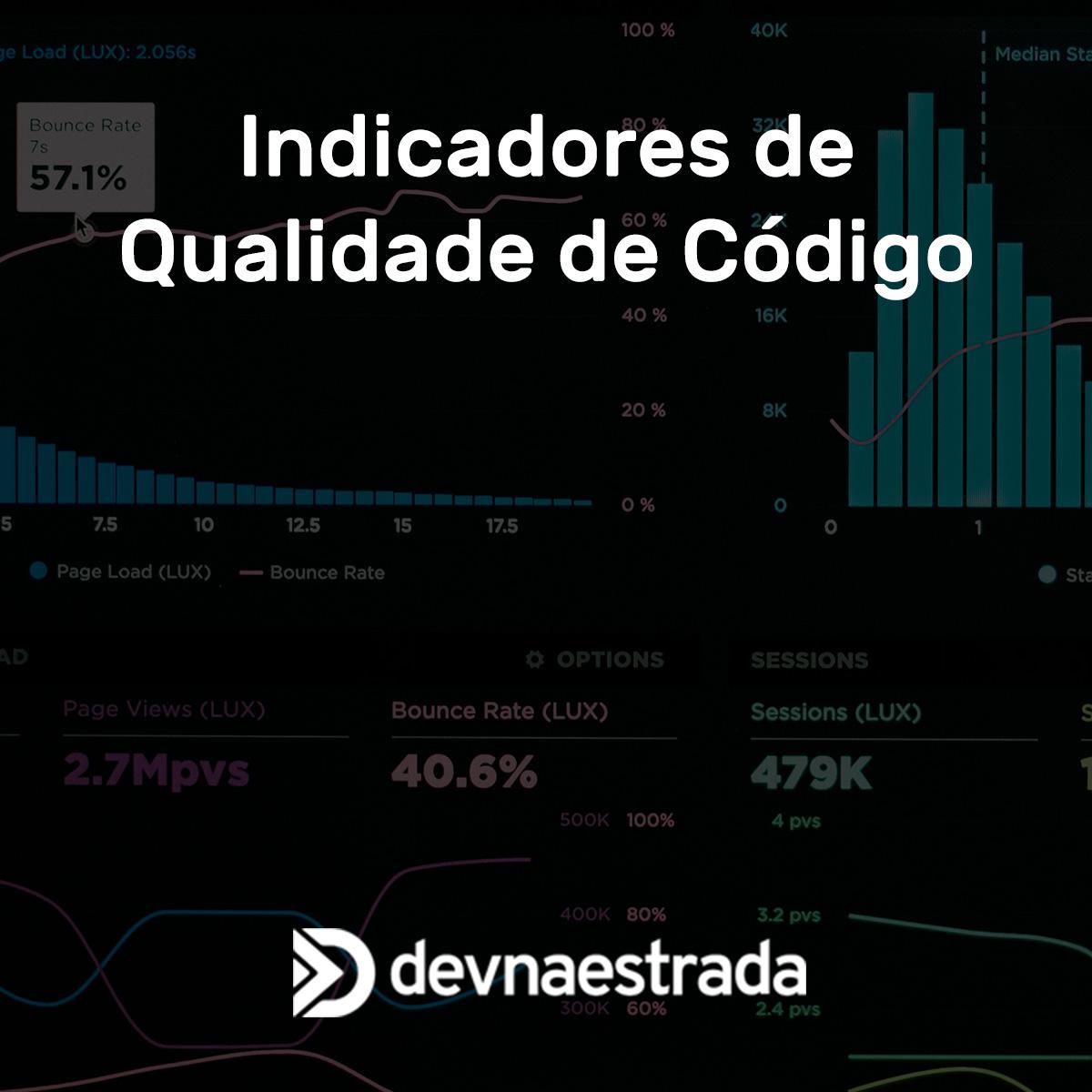 Indicadores de Qualidade de Código
