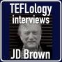 Artwork for TEFL Interviews 27: JD Brown (Live at JALT 2016)