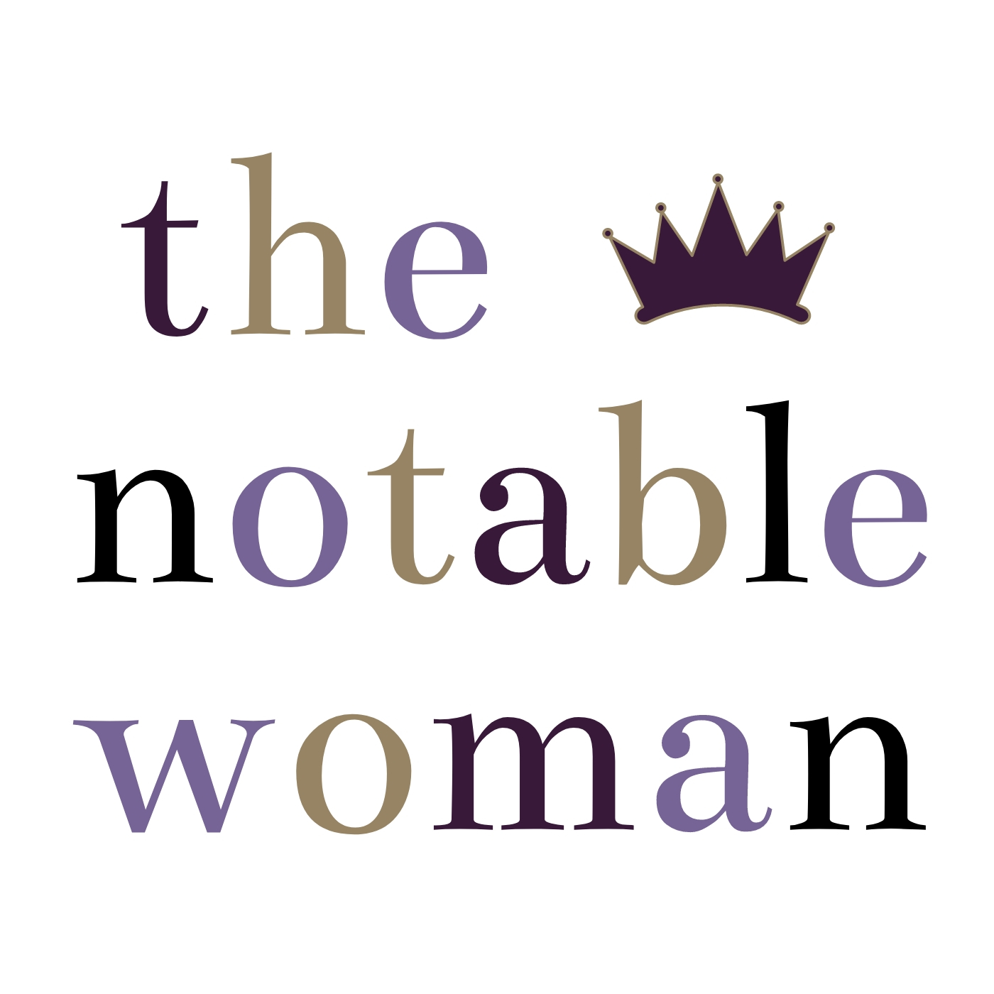 The Notable Woman Podcast: Because Every Woman Is Notable show art