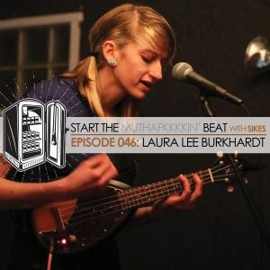Start The Beat 046: LAURA LEE BURKHARDT
