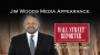 Artwork for Jim Woods Media Appearance With The Wall Street Reporter
