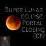 Artwork for Super Lunar Eclipse Portal Closing 2019