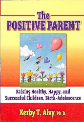 Dr Fitness and the Fat Guy Interview Dr. Kerby Alvy . He Explains How Positive Parenting Can Help Childhood Obesity