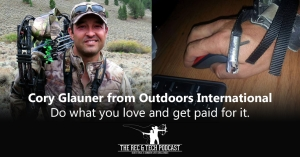 EPISODE 1 - Cory Glauner from Outdoors International