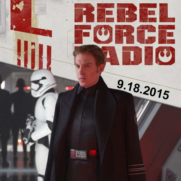 Rebel Force Radio: September 18, 2015