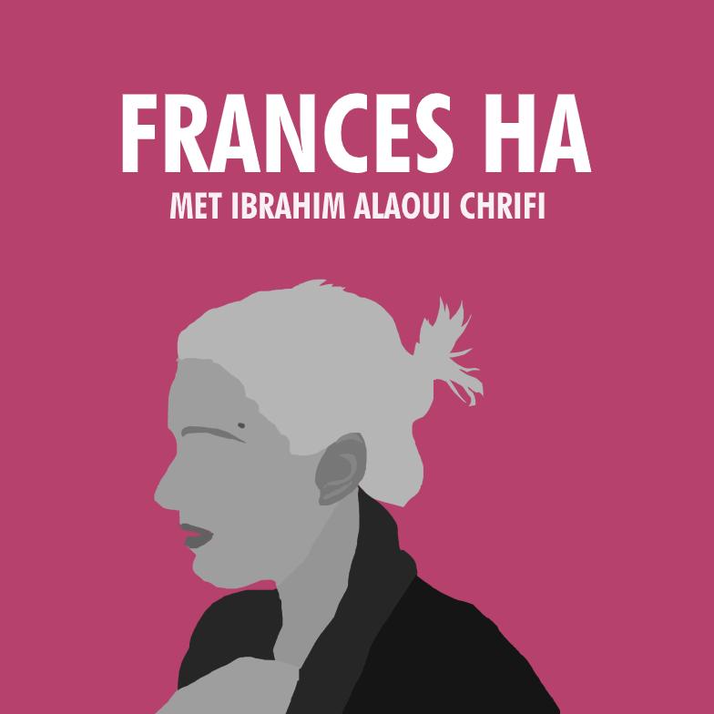 9. Flora's Filmclub – Frances Ha (met Ibrahim Alaoui Chrifi) show art