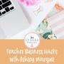 Artwork for Teacher Business Hacks with Ashley Marquez