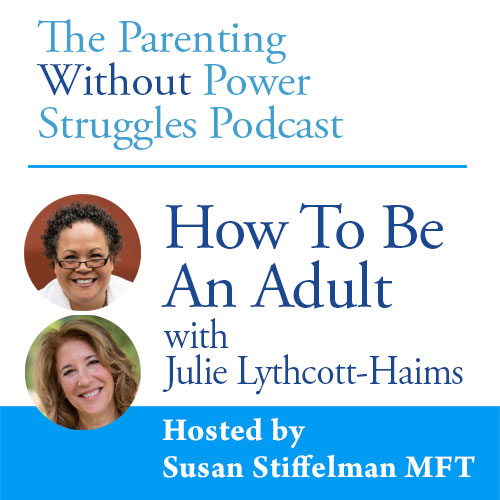 1:67 How To Be An Adult with Julie Lythcott-Haims