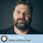 Artwork for Episode 270: Mercy Dogs Author Tyler Dilts