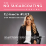 Artwork for #167 How Your Business or Career May Trigger Emotional Eating, Exploring Your Work Triggers to Emotional Eating & Introducing More Balance To Eliminate Emotional Eating