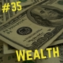 Artwork for 35- Wealth