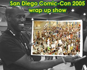 Fanboy Radio #245 - San Diego Comic-Con Wrap Show