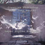 Layer Styles Blending with John Reuter