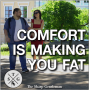 Artwork for TSG 57: S0307 – Your Comfort Zone is Making You Fat