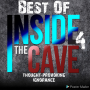 Artwork for Best of Inside The Cave part4 thought-provoking ignorance