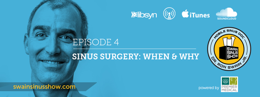 Swain Sinus Show - Dr. Ron Swain Jr - ENT - Mobile, Alabama - Sinus Surgery