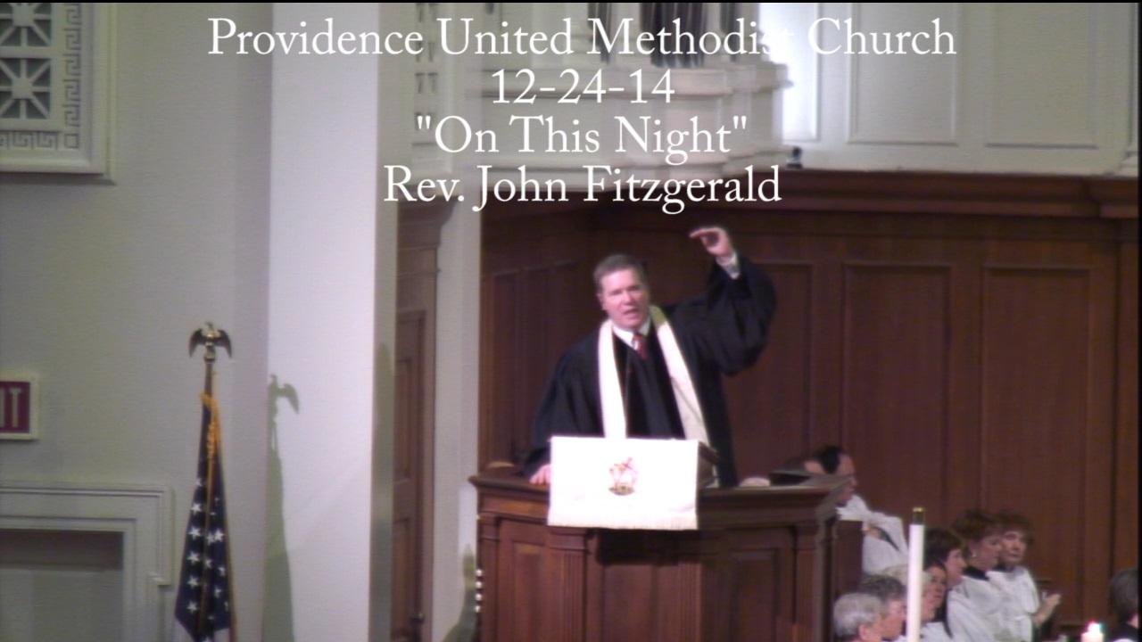 "Traditional Sermon ""On This Night"""