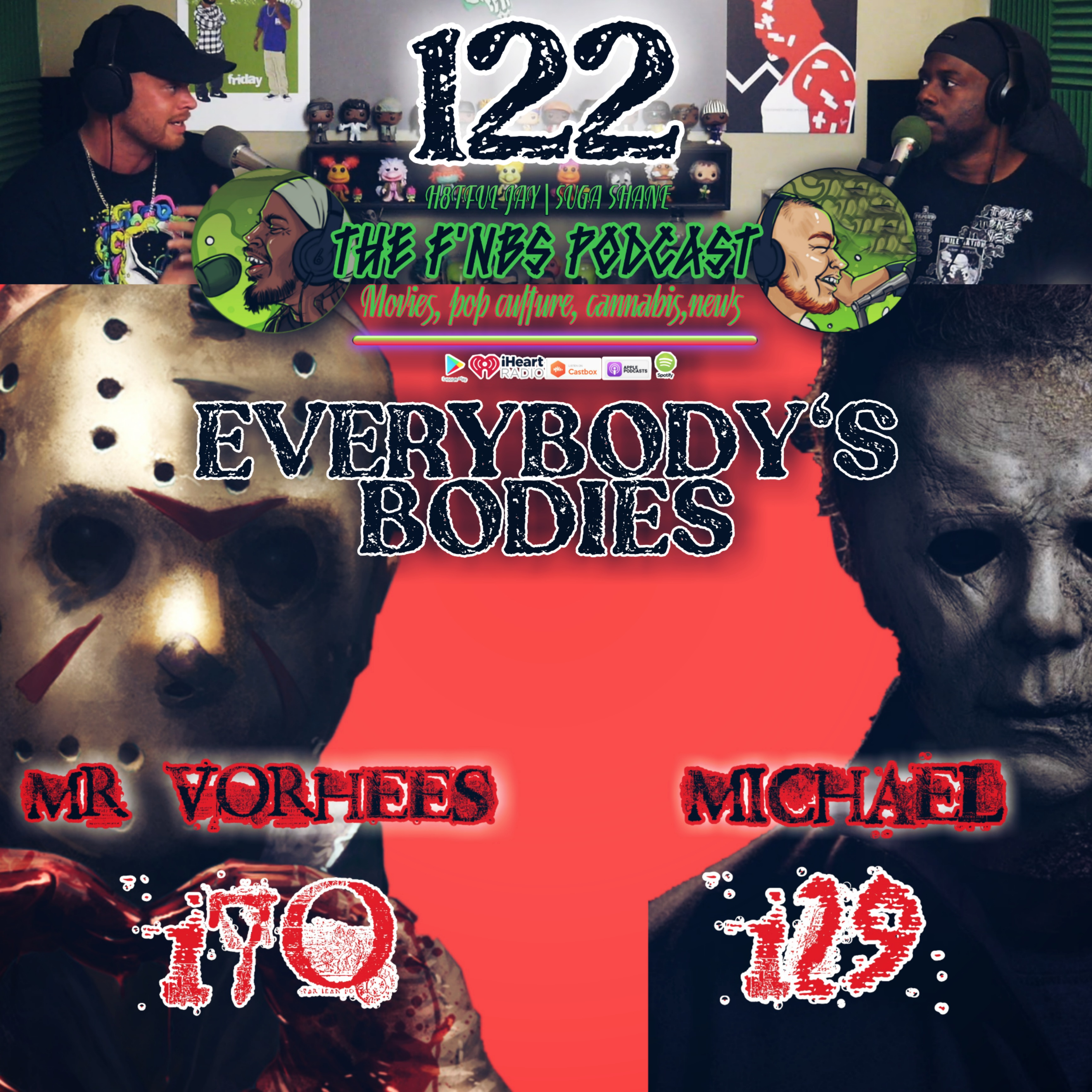 Artwork for THE F'NBS PODCAST EP. 122-EVERYBODY'S BODIES | H8TFUL JAY & SUGA SHANE