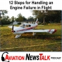Artwork for 107 12 Steps for Handling an Engine Failure in Flight + General Aviation News
