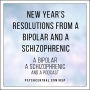 Artwork for New Year's Resolutions from a Bipolar and a Schizophrenic
