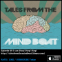 Artwork for #068 Tales From The Mind Boat - I Can Stop Stop Stop
