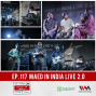 Artwork for Ep. 117: Maed In India Live 2.0