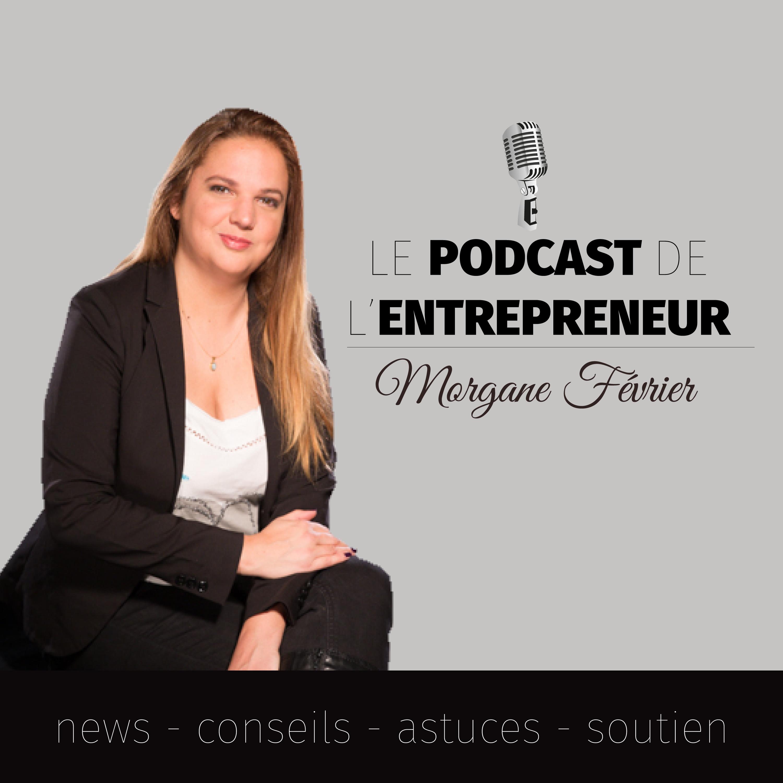 Artwork for S01-EP58. Comment être un Entrepreneur efficace ?