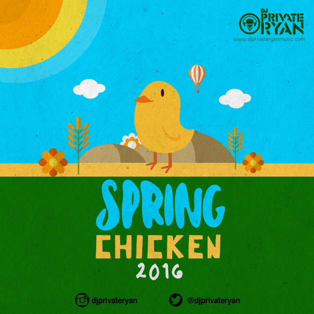 Private Ryan Presents Spring Chicken 2016 (Clean)
