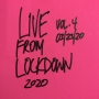 Artwork for Live From Lockdown 2020, Vol. 4 (March 23, 2020)