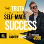 Artwork for The TRUTH About Self-Made Success with Andrew Evans - ACEWEEKLY060