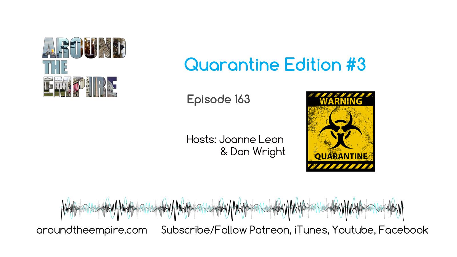 Ep 163 UNLOCKED Quarantine Edition #3