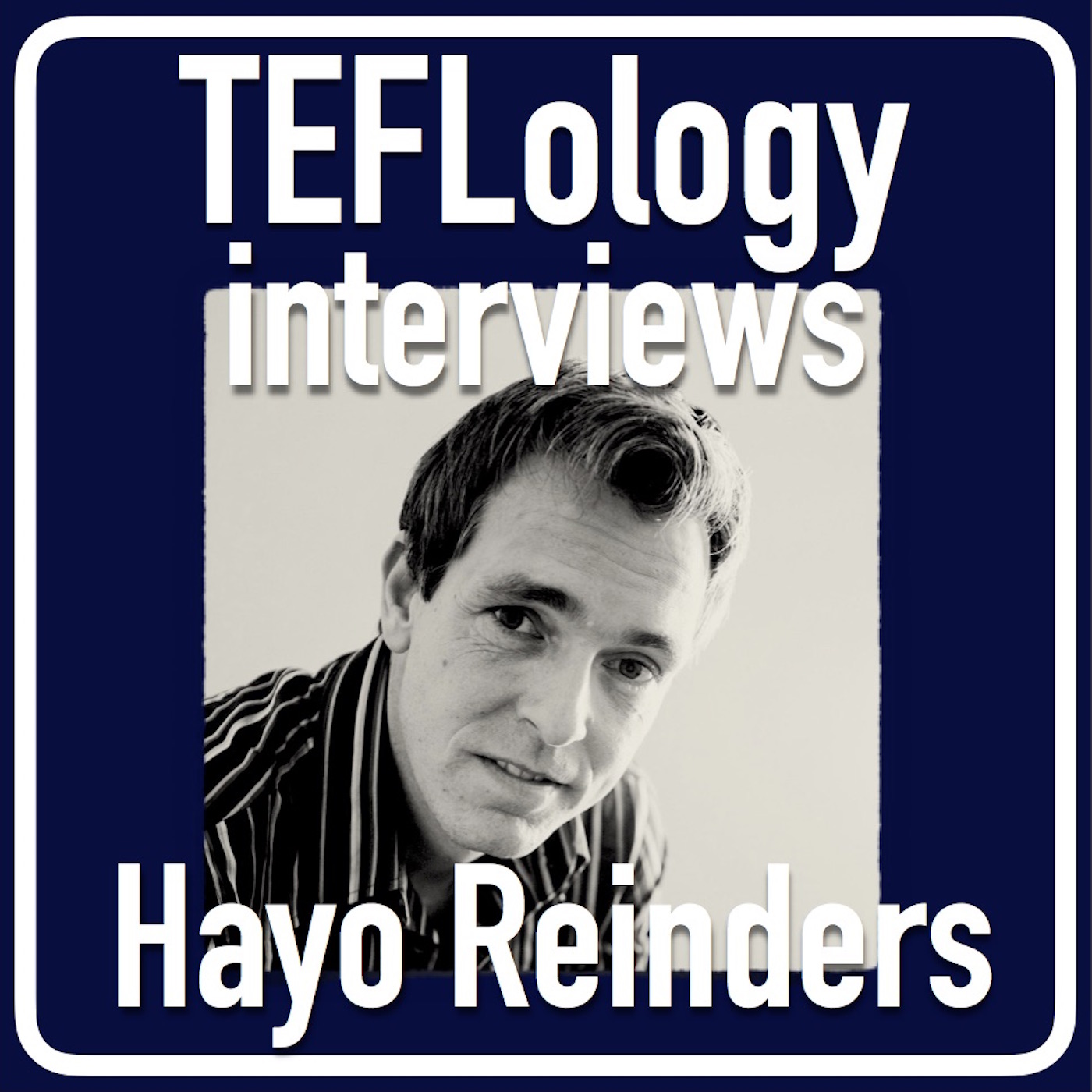 TEFL Interviews 23: Hayo Reinders on the Future of Language Learning