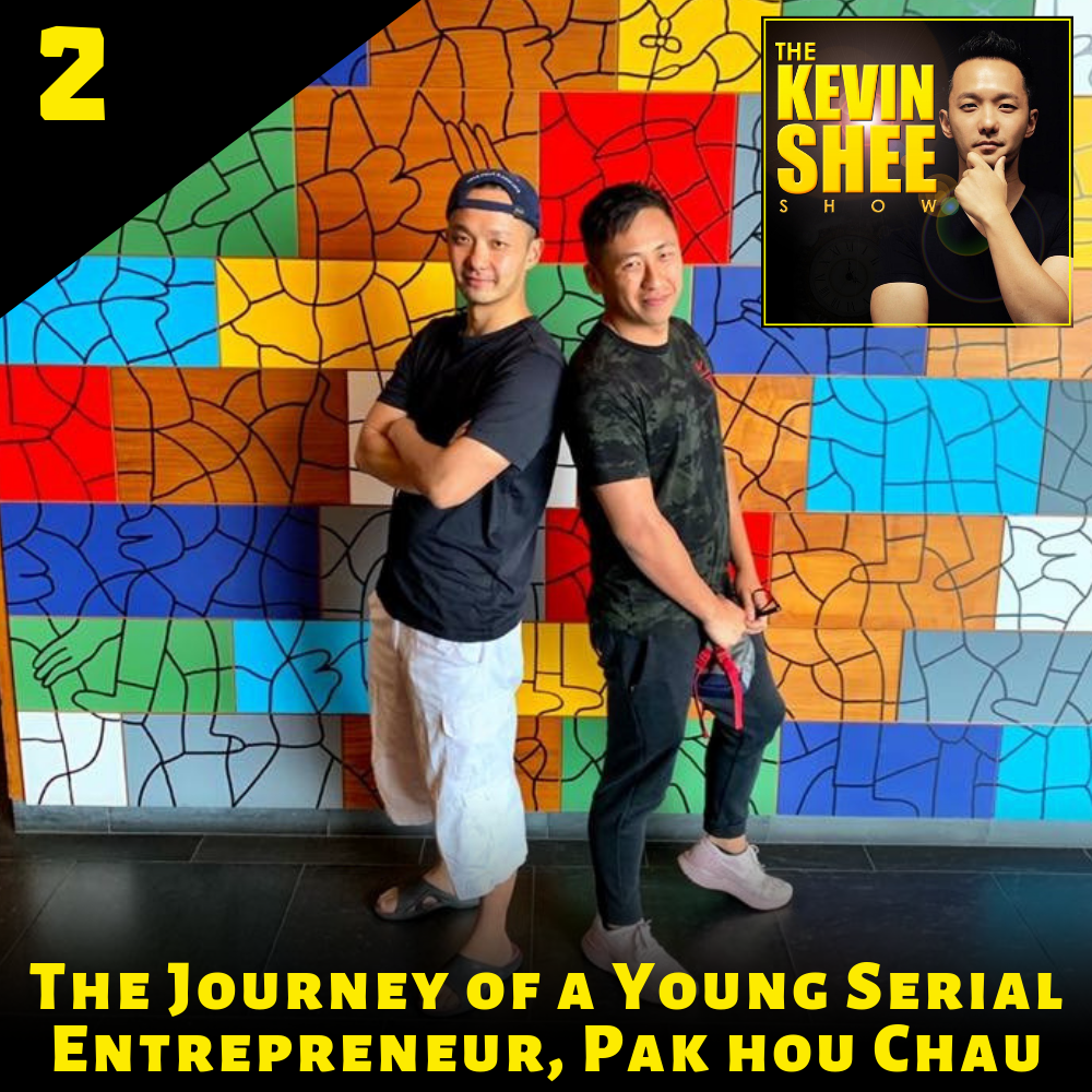 2. The Journey of a Young Serial Entrepreneur, Pak Hou Chau