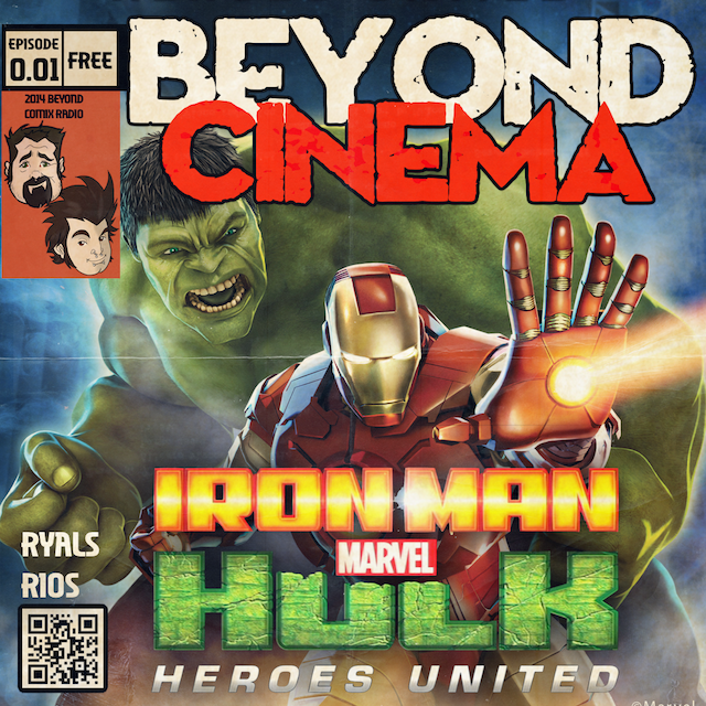 BCXradio presents BeyondCinema 0.01 - Iron Man & Hulk: Heroes United