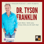 Artwork for Tyson E. Franklin   It's no Secret with Dr. T