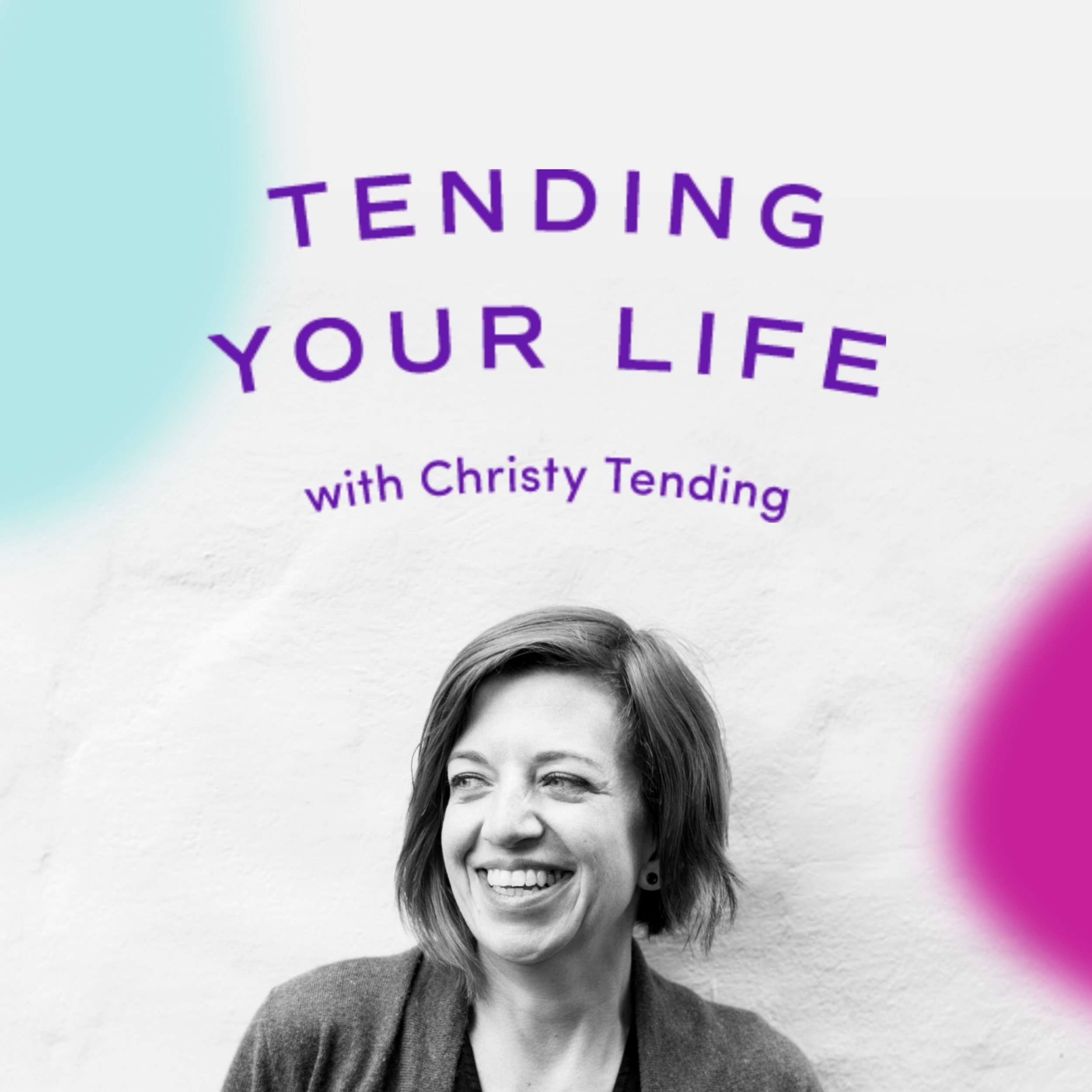 Tending Your Life show art