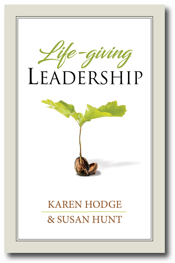 Life Giving Leadership