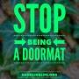 Artwork for Stop Being a Doormat