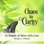 Artwork for Chaos to Clarity - In Search of More with Less
