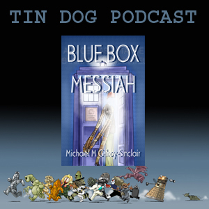 TDP 337: Blue Box Messiah - A Comedy play about Doctor Who Fandom and Religion