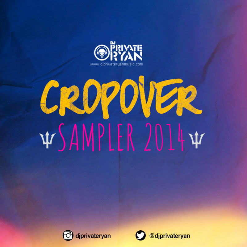 Private Ryan Presents The Cropover Sampler 2014