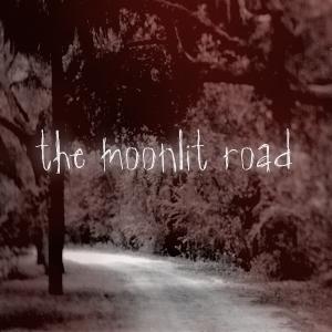 The Moonlit Road Podcast show art