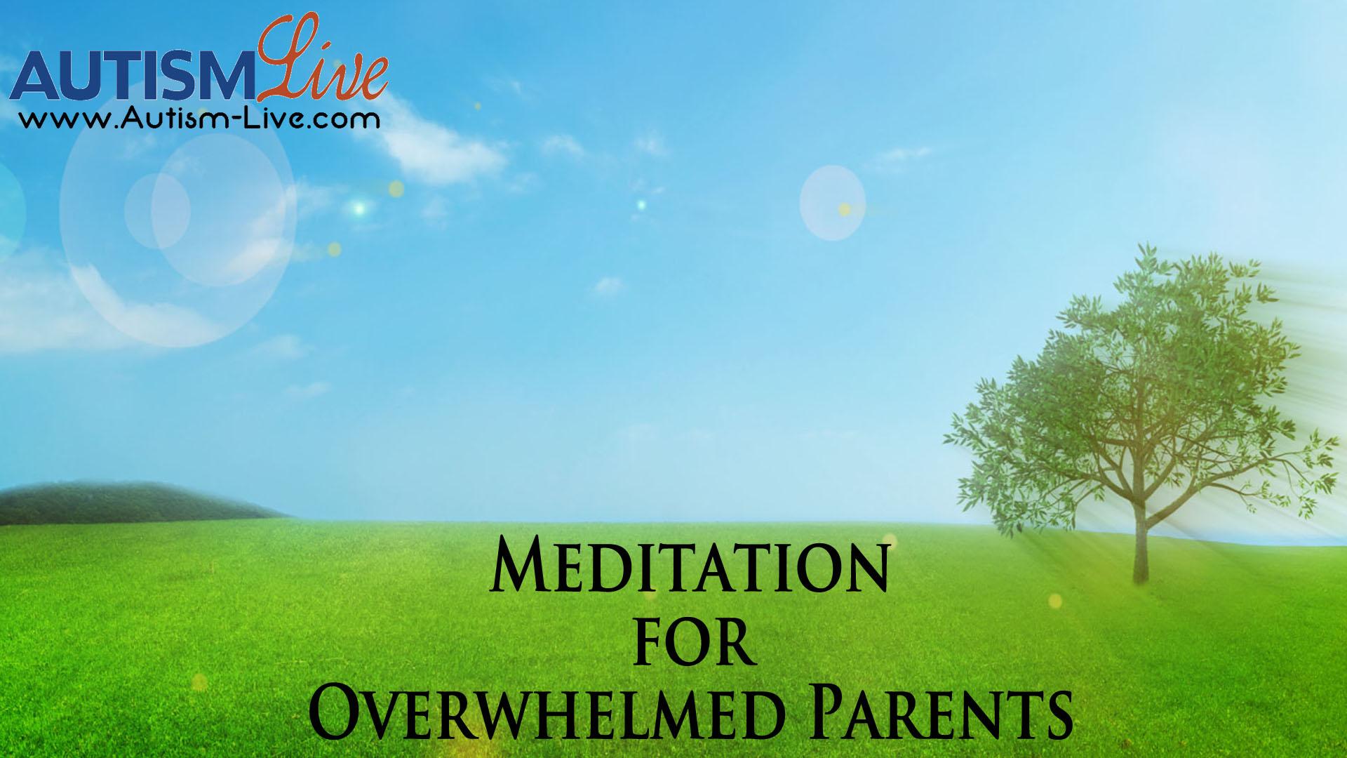 Meditation for Overwhelmed Parents